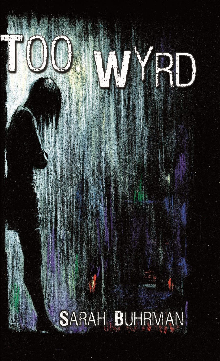 Too Wyrd Front cover